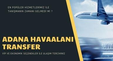 Adana Havaalanı Popüler Hizmetlerimiz