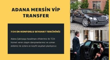 Adana Mersin Vip Transfer